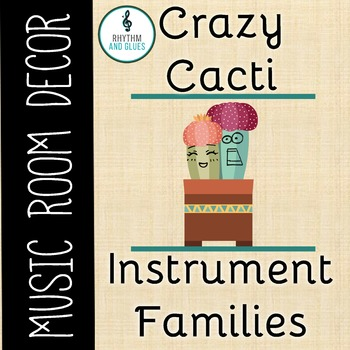 Crazy Cacti Music Room Theme - Instrument Family Headers, Rhythm and Glues