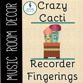 Crazy Cacti Music Room Theme - Recorder Fingerings, Rhythm and Glues