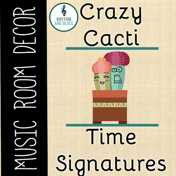 Crazy Cacti Music Room Theme - Time Signatures, Rhythm and Glues