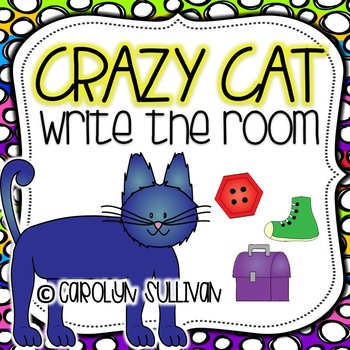 Crazy Cats Beginning of Year Write the Room