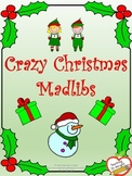 Crazy Christmas Madlibs - Parts of Speech Review