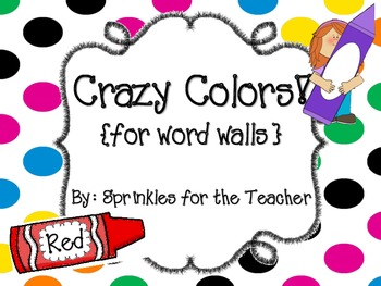 Crazy Colors {words for word walls}