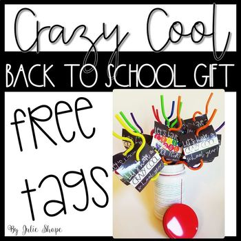 Crazy Cool Gift Tags {Free Back to School Gift Tag}