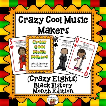Crazy Cool Music Makers (Crazy Eights-Black History Month Edition)