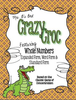 Crazy Croc Card Game: Whole Numbers in Standard, Expanded and Word Form