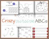 Crazy Cursive Alphabet