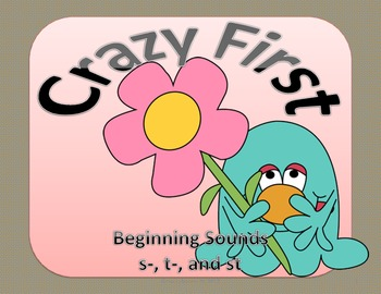 Crazy First   Beginning Sounds  s-, t-, and st- (Common Core)