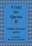 Crazy For Quotes II