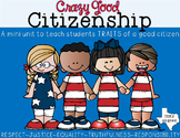 Crazy Good Citizenship Mini Unit {1st & 2nd grade TEKS ALINGED}