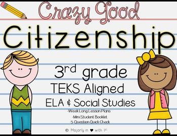 Crazy Good Citizenship Printables {3rd Grade TEKS ALINGED}