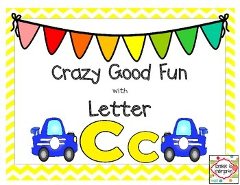 Crazy Good Fun with Letter Cc:  Cc Activities
