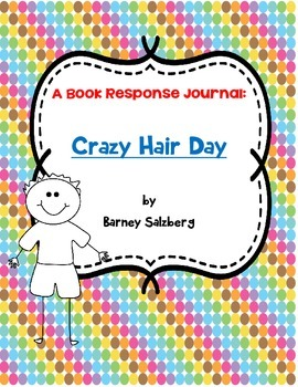 Crazy Hair Day - Book Response Journal