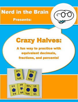 Crazy Halves (Fun with Decimals, Fractions, & Percents)