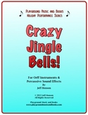 Crazy Jingle Bells! for Orff Ensemble and Percussion