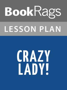 Crazy Lady! Lesson Plans