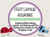 Crazy Ladybug Absurdities