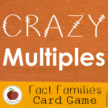 Crazy Multiples - Fact Families - Card Game - Social Emotional - Math Facts