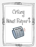 Crazy News Report - Information Writing