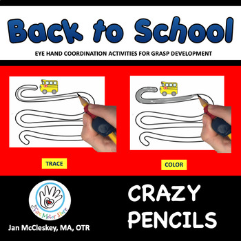 Fine Motor Crazy Pencils!  BACK TO SCHOOL Themed Tracing A