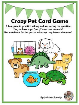 Crazy Pet Card Game - Practice for pets in Spanish and English
