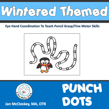 Fine Motor Crazy Punch Dots!  Winter Themed Activities for