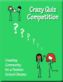 Crazy Quiz Competition - Creating Community for a Positive