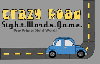 Crazy Road Sight Words Game (Pre Primer Dolch Sight Words)