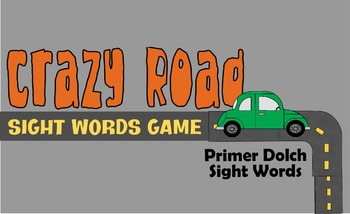 Crazy Road Sight Words Game (Primer Dolch Sight Words)