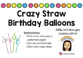 Crazy Straw Birthday Balloons