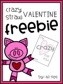 Crazy Straw Valentine FREEBIE