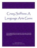 Crazy Suffixes - A Language Arts Game