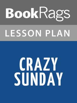 Crazy Sunday Lesson Plans
