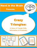 Crazy Triangles: A Game of Triangle Skills, Information, &