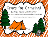 Crazy for Camping!