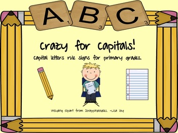 Crazy for Capitals!  Signs for the rules of capital letters.