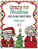 Crazy for Christmas ABC Word Work {FREEBIE}