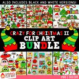 Crazy for Christmas Clip Art GROWING Bundle 2018