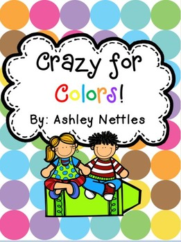 Crazy for Colors