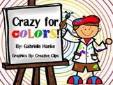 Crazy for Colors! {Color Recognition & Review Activities}
