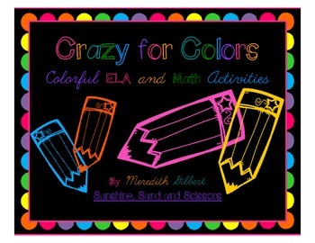 Crazy for Colors ELA and Math Unit
