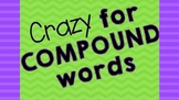 Crazy for Compound Words