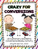 Crazy for Conversions: US Customary and Metric Conversions Review Activity