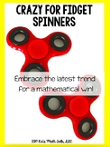Crazy for Fidget Spinners!