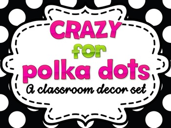 Black and White Polka Dots Classroom Theme: Editable w/ matching teacher binder