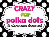 Black and White Polka Dots Classroom Theme: Editable w/ ma