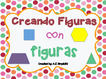 Creando Figuras/Composing Shapes
