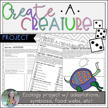 Create A Creature Ecology Project: Adaptations, Symbiosis, Food Webs