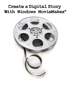 Create A Digital Story in Windows MovieMaker - Start To Finish!