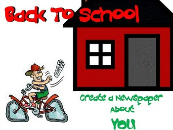 Create A Newspaper - A Back to School Writing Assignment