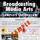 School Broadcasting Media Arts Bundle - Complete Curriculum - Comprehensive